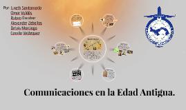 Comunicaciones en la Edad Antigua.
