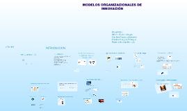 Copy of Modelos de Innovación Organizacional