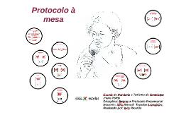 Copy of Protocolo à Mesa