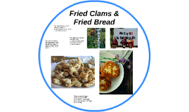 Fried Clams & Fried Bread