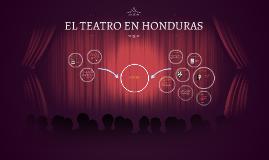 EL TEATRO EN HONDURAS