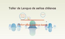 Taller de Lengua de señas chilenas