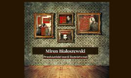 Miron Białoszewski - przedstawiciel poezji lingwistycznej