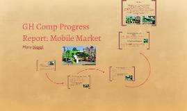 GH Comp Progress Report