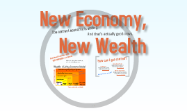 Copy of New Economy, New Wealth