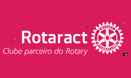 Copy of Dia do Convidado - Rotaract Club Salto Moutonnée - Distrito 4310