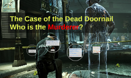 The Case of the Dead Doornail