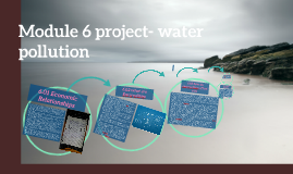 Copy of Copy of Module 6 project- water pollution