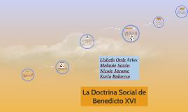 Copy of La Doctrina Social de Benedicto XVI