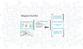 Megan's Tool Kit