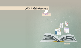 NCLB Title Overview