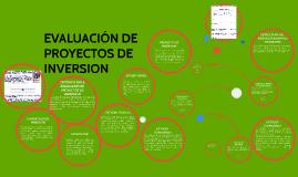 Copy of EVALUACIÓN DE PROYECTOS DE INVERSION