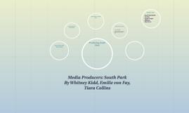 Media Producers: South Park