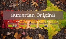 sumerian Origins
