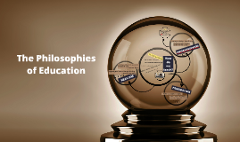The Philosophies of Education