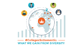 SXSWedu2017 #CollegesSoDomestic: What We Gain from Diversity