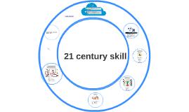 21 CENTURY SKILL