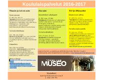 Tekniikan museon koululaispalvelut 2016-2017