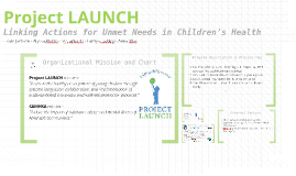 Project LAUNCH mission: