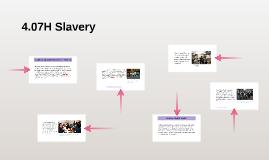 4.07H Slavery