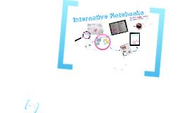 2013-2014 Interactive Notebook Presentation
