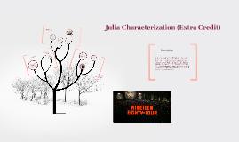 Julia Characterization (Extra Credit)