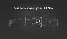 Sans Souci Community Plan - HOUSING