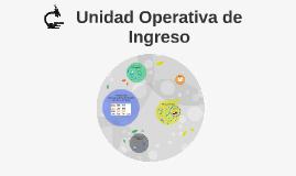 Unidad Operativa de Ingreso