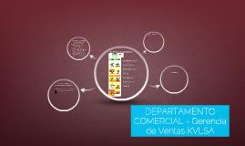 DEPARTAMENTO COMERCIAL - Gerencia de Ventas KVLSA