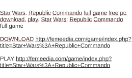 Star Wars: Republic Commando full game free pc, download, pl