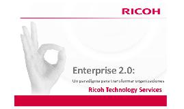 Copy of Ricoh : Enterprise 2.0