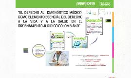 """""""EL DERECHO AL  DIAGNÓSTICO MÉDICO, COMO ELEMENTO ESENCIAL D"""