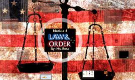 Module 4: Law & Order