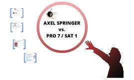 Copy of SPRINGER VS. PRO7 SAT1
