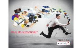 Da li ste stresoholik?