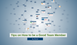 Tips on How to be a Good Team Member