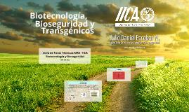 Biotecnología, Bioseguridad y Transgénicos