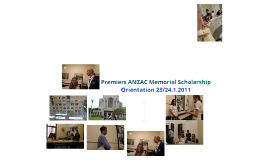 Premiers ANZAC Memorial Scholar's Orientation