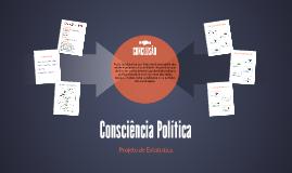 Copy of Consciência Política