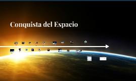 """Linea del Tiempo """"Conquista del Espacio"""""""