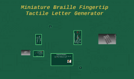 Copy of [ACTUAL] Minature Braille Fingertip Tactille Letter Generator