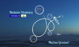 Copy of Medición Dinámica