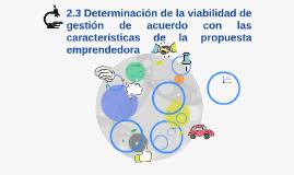 2.3 Determinación de la viabilidad de gestión de acuerdo con