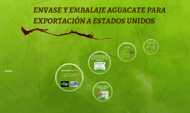 Copy of EMPAQUE AGUACATE PARA EXPORTACIÓN A ESTADOS UNIDOS