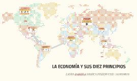 Copy of LOS 10 PRINCIPIOS DE LA ECONOMÍA