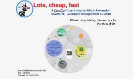 Lots, cheap, fast: