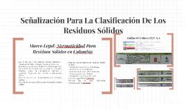 Señalizacion Para La Clasificacion de los Residuos Solidos