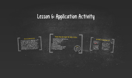 Lesson 6: Application Activity