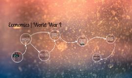 Economics World War 1