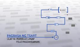 Copy of PAGBASA NG TSART